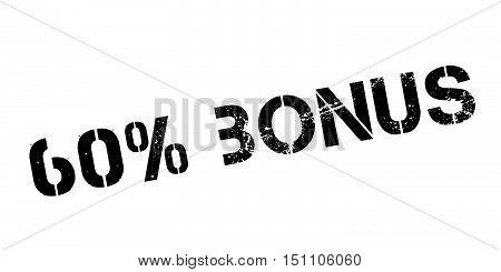 60 Percent Bonus Rubber Stamp