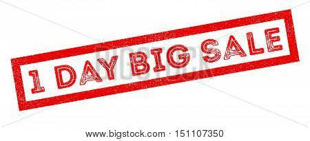1 day big sale rubber stamp on white. Print impress overprint.