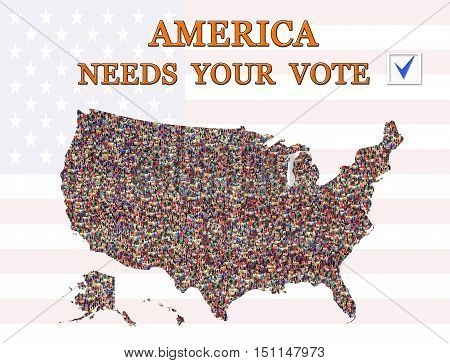 appeal to vote on presidential election America needs Your vote with map of USA