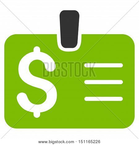 Dollar Badge icon. Glyph style is bicolor flat iconic symbol with rounded angles, eco green and gray colors, white background.