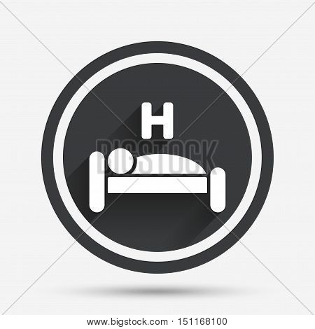 Hotel apartment sign icon. Travel rest place. Sleeper symbol. Circle flat button with shadow and border. Vector