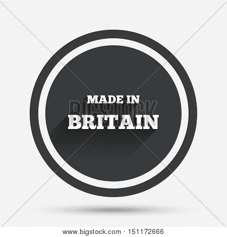 Made in Britain icon. Export production symbol. Product created in UK sign. Circle flat button with shadow and border. Vector