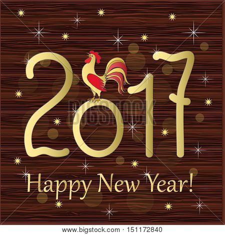 Festive colorful greeting card with symbol of the year 2017 red rooster and gold text Happy New Year 2017 on the wood background. Design for cover calendar year 2017. eps 10.