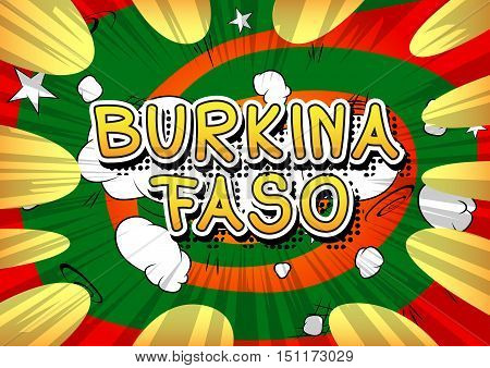 Burkina Faso - Comic book style text on comic book abstract background.