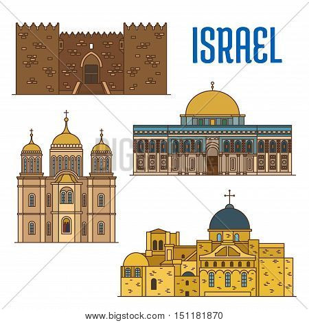 Israel vector detailed architecture icons of Damascus Gate, Al-Aqsa Mosque, Monastery Ein Karem, Church of the Holy Sepulchre. Israeli showplaces symbols for print, souvenirs, postcards, t-shirts