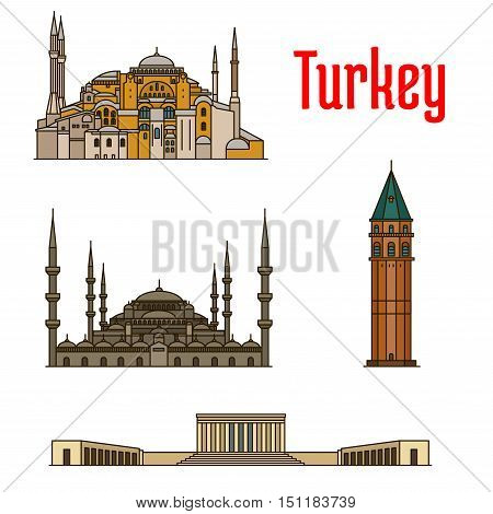 Turkey historic architecture buildings. Vector detailed icons of Hagia Sophia, Galata Tower, Sultan Ahmed Mosque, Anitkabir for souvenir decoration elements