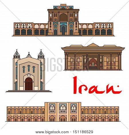 Iran famous architecture vector detailed icons of Ali Qapu Palace, Saint Sarkis Cathedral, Chehel Sotoun, Si-o-seh pol bridge. Historic buildings, landmarks sightseeings, showplaces symbols for souvenirs, postcards
