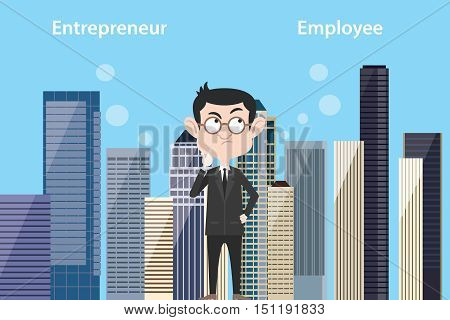 entrepreneur think about being employee or still be entrepreneurs with city landscape urban as background vector