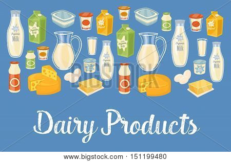 Dairy products banner with dairy assortment icons on blue background, vector illustration. Healthy nutritious concept with butter, eggs, milk, cream, yoghurt, cheese, kefir. Organic farming.