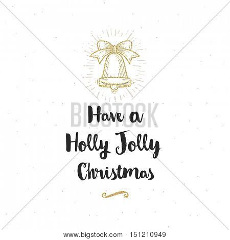 Christmas greeting card - Calligraphy greeting and glitter gold hand bell.