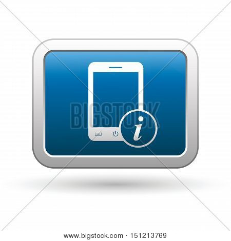 Phone with information icon on the button. Vector illustration