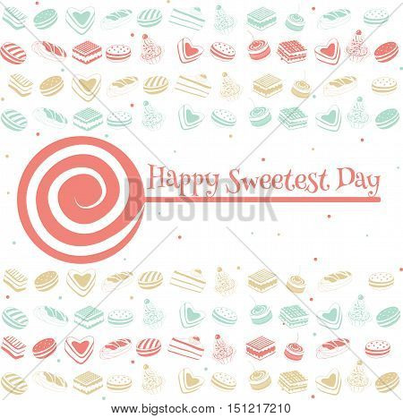 Happy sweetest day greetings card, vector illustration.