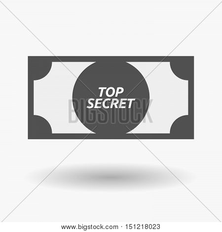Isolated Bank Note Icon With    The Text Top Secret