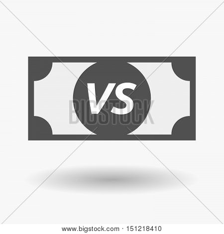 Isolated Bank Note Icon With    The Text Vs
