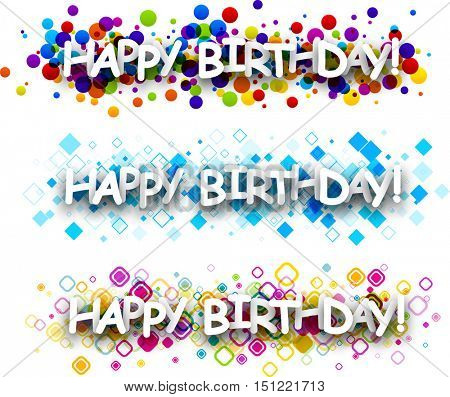 Happy birthday colour banners set. Vector paper illustration.