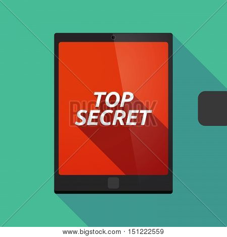 Long Shadow Tablet Pc With    The Text Top Secret