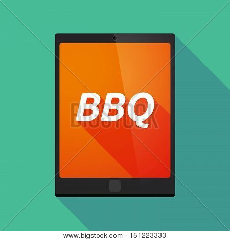 Long Shadow Tablet Pc With    The Text Bbq