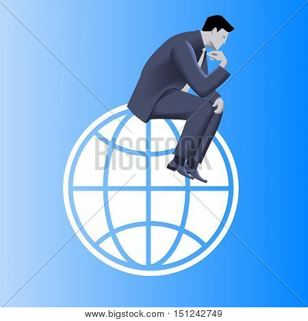 Thinking globally business concept. Pensive businessman in business suit sitting on the globe and plans strategy of his business development.