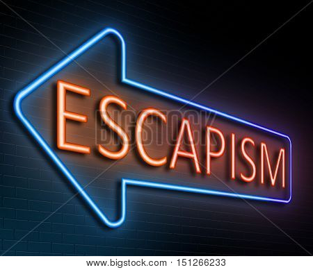 Escapism Sign Concept.