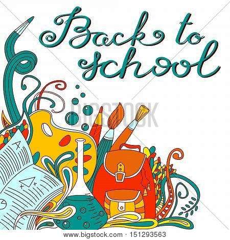 Back to school hand drawing calligraphy lettering. Educational background with shool bag pensil pen chemistry flask brushes and doodle elements in line art style