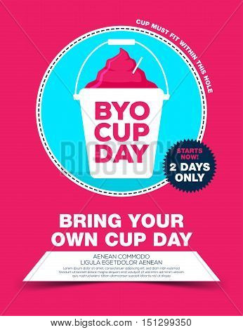 Poster with ice cream in bucket. byo cup day poster. Bring your own cup day. Vector illustration