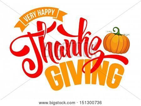 Thanksgiving greeting card with pumpkin and calligraphy inscription Thanksgiving Day. Happy Thanksgiving Day logo template. Vector stock illustration.