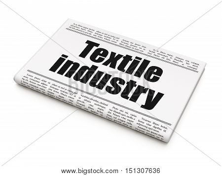 Manufacuring concept: newspaper headline Textile Industry on White background, 3D rendering