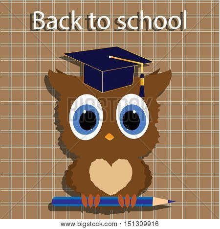 background for school: back to school. The clever owl in the cap of a graduate holding a pencil. Cute vector illustration