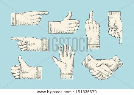 Set of vintage drawing of hand signs with pointing finger, thumbs up, stop, handshake in engraving retro style. Old drawn pointing hand sign, information sign and navigation. Vector Illustration