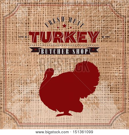 Turkey butcher shop vintage emblem meat products template retro style. Turkey butchery label on grunge burlap background vector