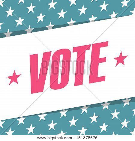 US Vote banner. Election poster. Vector illustration.