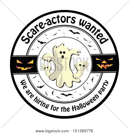 Scare Actors for Halloween Party wanted. Apply now - printable stamp / label / badge with Jack o' lantern pumpkins, ghosts and bats. Print colors used