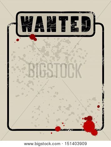 Grunge Poster with text Wanted vector illustration