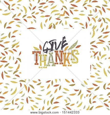 Give Thanks typography on autumn leaves seamless pattern.Vector illustration