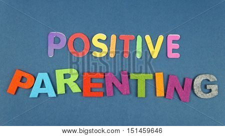 Positive Parenting in colorful wording
