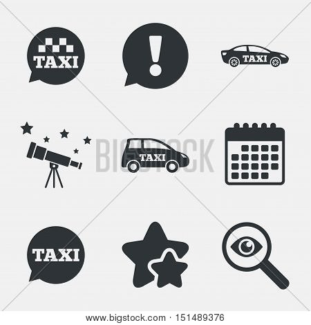 Public transport icons. Taxi speech bubble signs. Car transport symbol. Attention, investigate and stars icons. Telescope and calendar signs. Vector