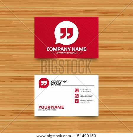 Business card template. Quote sign icon. Quotation mark in speech bubble symbol. Double quotes. Phone, globe and pointer icons. Visiting card design. Vector