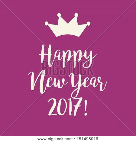 Pink Purple Happy New Year 2017 Greeting Card With A Crown