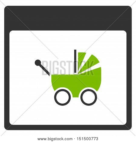 Baby Carriage Calendar Page vector pictogram. Style is flat graphic bicolor symbol, eco green and gray colors, white background.