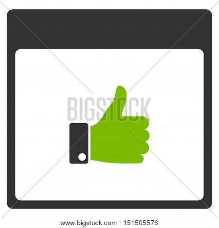 Thumb Up Hand Calendar Page vector icon. Style is flat graphic bicolor symbol, eco green and gray colors, white background.