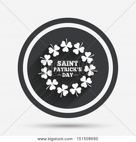 Wreath of Clovers with three leaves sign icon. Saint Patrick trefoil shamrock symbol. Circle flat button with shadow and border. Vector
