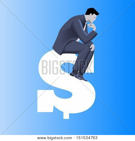 Big money business concept. Pensive businessman in business suit sits on top of huge dollar sign. Symbols of money driven business. Vector illustration. Use as template, logo, background.