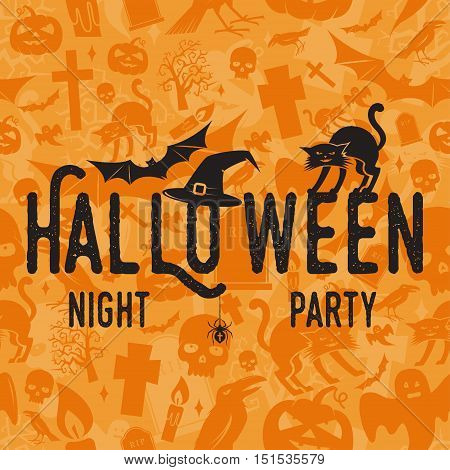 Halloween night party concept. Vector Halloween retro badge. Concept for shirt, logo, print, seal or stamp. Spider, bat, hat and cat. Typography design- stock vector.