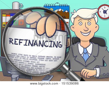 Refinancing on Paper in Officeman's Hand through Magnifying Glass to Illustrate a Business Concept. Colored Doodle Style Illustration.