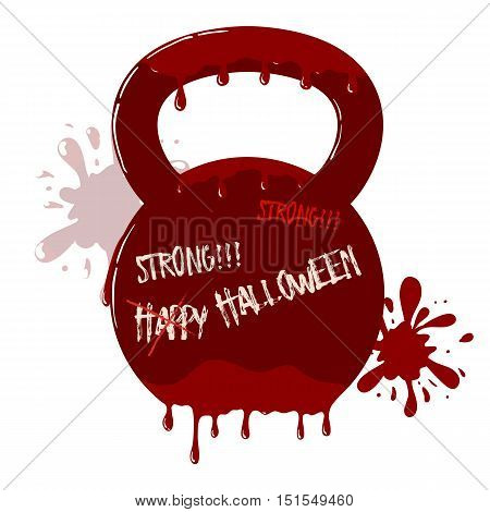 Vector bloody kettlebell with dripping blood. Symbol with blots in background. Template with happy Halloween text.