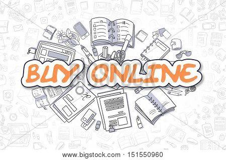 Buy Online - Hand Drawn Business Illustration with Business Doodles. Orange Inscription - Buy Online - Doodle Business Concept.