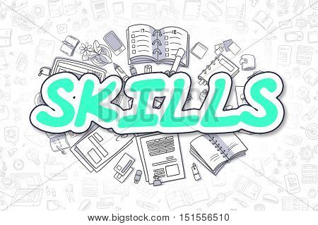 Green Text - Skills. Business Concept with Doodle Icons. Skills - Hand Drawn Illustration for Web Banners and Printed Materials.