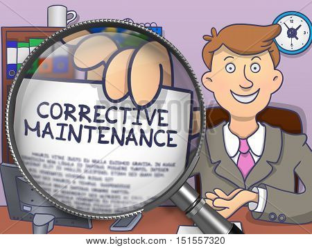 Corrective Maintenance. Concept on Paper in Man's Hand through Lens. Colored Doodle Style Illustration.