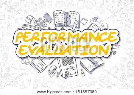 Yellow Text - Performance Evaluation. Business Concept with Doodle Icons. Performance Evaluation - Hand Drawn Illustration for Web Banners and Printed Materials.