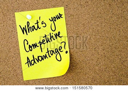 What Is Your Competitive Advantage Text Written On Yellow Paper Note